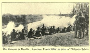 The Bioscope in Manilla: American Troops firing on party of Philippine Rebels